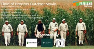 Field of Dreams Outdoor Movie Night! @ Green Lake Baseball field (Lake Street-across from the American Legion)